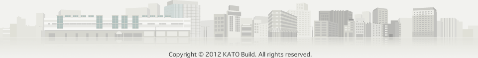 Copyright © 2012 KATO Build. All rights reserved.